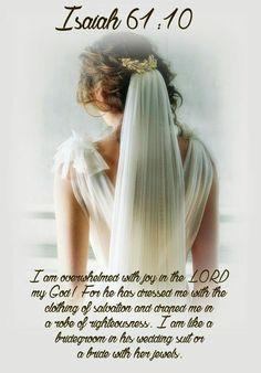 Biblical Verses, Scripture Verses, Bible Scriptures, Bible Quotes, Bible Art, Daughters Of The King, Daughter Of God, Isaiah 61 10, Images Bible