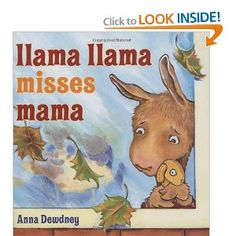 Llama Llama Misses Mama.