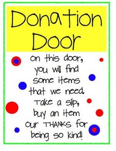 Printables to post on your classroom door requesting items.  Some slips have item listed, others are blank to add your own items.