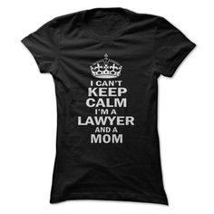 I am a Lawyer and a Mom - t shirt designs #shirt #hoodie