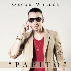Oscar Wilder -  Papito - YouTube