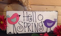 """HELLO SPRING"" Birds YARD DECOR EASTER Antiqued Primitive Rustic Sign Country 