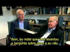 Richard Dawkins e Stephen Hawking LEGENDADO) - YouTube