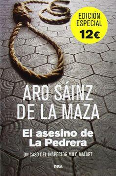 El asesino de La Pedrera, d'Aro Sáinz de la Maza (RBA)