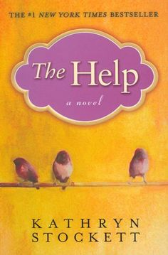 The Help by Kathryn Stockett - 5 out of 5 stars. One of my new favorite novels.