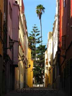 """Lane of Colors""                                           Las Palmas, Gran Canaria (Canary Island)"