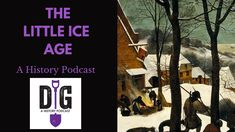 Little Ice Age: Weird Weather, Witchcraft, Famine and Fashion