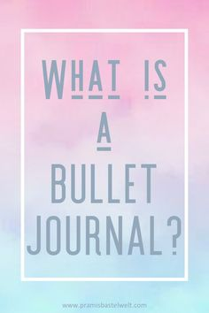 What is a bullet journal? All the basics about starting a bullet journal! READ MORE! #startingabulletjournal