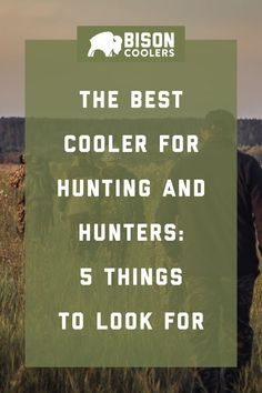 The Best Cooler for Hunting and Hunters: 5 Things to Look For Crossbow Hunting, Hunting Gear, Diy Camping, Camping Hacks, American Pride, Winter Sports, Survival Tips, Fishing Boats, The Great Outdoors