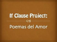 A great 3-day project using if clauses to write cheesy love poems!This is the in-depth explanation, lesson plan, introductory journal entry, project assignment, and photos of sample projects.Students are encouraged to write their poems to and from fictional characters - lots of ideas included!If you are teaching past subjunctive if clauses, you may be interested in a bundle of all my if clause resources:http://www.teacherspayteachers.com/Product/Spanish-Bundle-If-Clauses-1360696