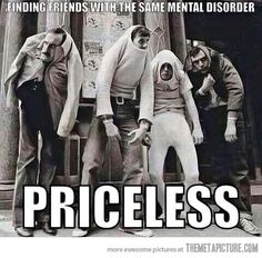 finding friends with the same mental disorder - PRICELESS//