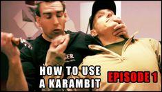 How To Use The Karambit Knife: Episode 1 - The Basics