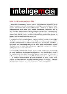 Artigo: O varejo começa no ambiente digital   Fonte: Portal Inteligemcia, por Tatiana Pereira