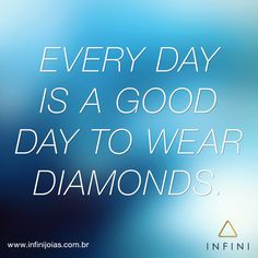 #frasedodia #fashionquote #beinfini INFINI Joias