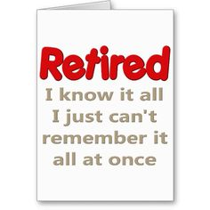 Funny Retirement | Funny Retirement Saying Greeting Cards | Zazzle.co.uk