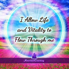 Today's Affirmation: I Allow Life And Vitality To Flow Through Me <3 #affirmation #coaching It is not enough just to repeat words, while repeating the affirmation, feel and believe that the situation is already real. This will put more energy into the affirmation.