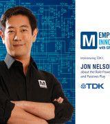 Imahara and Mouser Interview TDK's Jon Nelson