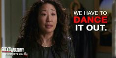 """""""We have to dance it out."""" Cristina Yang to Meredith Grey, loved this moment, Grey's Anatomy season 10 finale quotes-tegan and sara """"where has all the good gone"""" Grey Quotes, Grey Anatomy Quotes, Tv Quotes, Greys Anatomy Season Finale, Grey Anatomy Season 10, Good Doctor Series, Dark And Twisty, Cristina Yang, Dance It Out"""