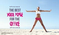 The single best yoga pose to take to the office!
