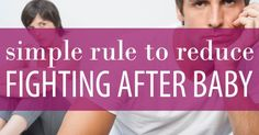 My husband and I agreed on this one simple rule before baby came and it has greatly reduced the marriage problems after baby that often plague new parents.