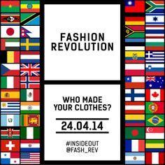 There are events happening all over the world for Fashion Revolution Day!   Find out where your nearest is here: http://fashionrevolution.org/get-involved/countries/  #insideout @fash_rev