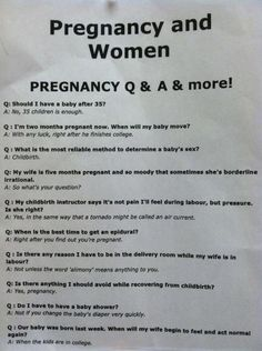 Pregnancy and Women - Humor, Amusing, Funny, Signs . Lol love this ! Pregnancy Questions, Just In Case, Just For You, Haha Funny, Funny Stuff, Funny Things, Funny Shit, Random Stuff, Random Things