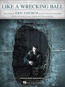 Like a Wrecking Ball - Eric Church - Piano/Vocal/Guitar