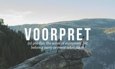 Voorpret: pre fun, the sense of enjoyment felt before a party or event takes place. 28 Beautiful Words The English Language Should Steal The Words, Weird Words, Words To Use, Weird English Words, Best Words, Beautiful Words In English, Dutch Words, German Words, Greek Words