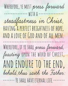 LDS Book of Mormon Quote 2 Nephi 31:20 http://sprinklesonmyicecream.blogspot.com/