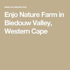 Enjo Nature Farm in Biedouw Valley, Western Cape