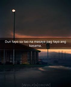 Hugot Quotes Tagalog, Patama Quotes, Tagalog Love Quotes, Filipino Quotes, Pinoy Quotes, I Hate Math, Hugot Lines, Sweet Messages, Hurt Quotes