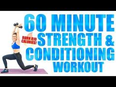 60 Minute Strength and Conditioning Workout Burn 810 Calories! - YouTube
