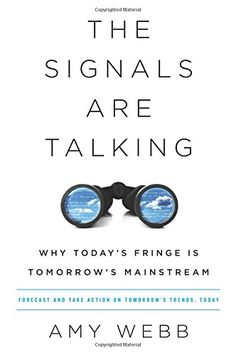 Buy The Signals Are Talking by Amy Webb at Mighty Ape NZ. Amy Webb is a noted futurist who combines curiosity, skepticism, colourful storytelling, and deeply reported, real-world analysis in this essential bo. Books To Read, My Books, Amy, Self Driving, Book Publishing, Reading Lists, Writing A Book, So Little Time, Reading Online