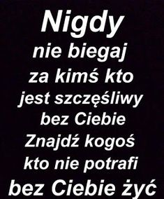 Biegnę za kimś kogo wgl nie obchodzę, ale ja go kocham ! Poetry Quotes, Daily Quotes, True Quotes, Motivational Quotes, Inspirational Quotes, Life Slogans, Quotes That Describe Me, Sad Pictures, Edgy Memes