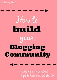 One of the most important steps in blogging is building a blogging community. These tips will help you create a supportive community.