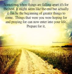 Lessons Learned in Life | Prepare for it.