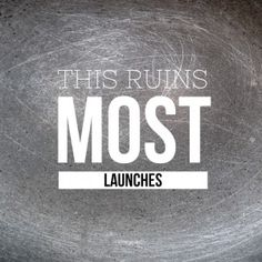 How To Guarantee Success When You Launch Something New
