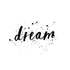 """Dream it, do it ✨ #wildheartsnz #positive #focus #dreams #inspiration #motivation typography #dreamer #type #design #monochrome #brushlettering #illustrate #reneecalderprints"" Photo taken by @reneecalderdesignnz"