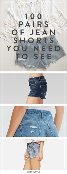 100 Pairs of Jean Shorts You Need to See