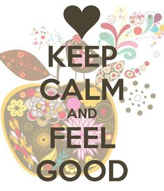KEEP CALM AND FEEL GOOD - KEEP CALM AND CARRY ON Image Generator