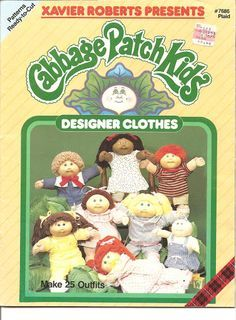 Cabbage Patch Kids Designer Clothes Sewing Pattern Booklet Crafts :: Sewing & Fabric :: Sewing :: Sewing Patterns :: Doll, Barbie Clothing Sewing Patterns :I have this pattern, sadly! Sewing Doll Clothes, Baby Doll Clothes, Sewing Dolls, Kids Clothes Patterns, Doll Patterns, Sewing Patterns, Vintage Patterns, Cabbage Patch Kids Clothes, Cabbage Patch Kids Dolls