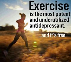 Exercise is free and most natural