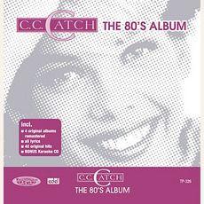 C.C. Catch - The 80's Album (2005); Download for $5.64! Album, Music, Musik, Music Activities, Musica, Muziek, Card Book, Songs
