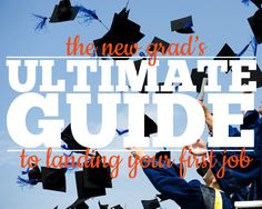 Congrats, new grads! School's over, and now it's time to find that first job. And we're here to help! From resume and interviewing tips to cool entry-level job openings, we've organized all the essential job search tools you'll need into one awesome resource.