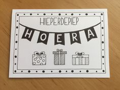 Hieperdepiep hoera Happy Birthday Cards, Diy Birthday, Chalkboard Lettering, Kids Logo, Letter B, Kids Cards, Diy For Kids, Something To Do, Card Making