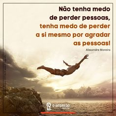 Acesse: www.osegredo.com.br  | #OSegredo  #UnidosSomosUm Reflection Quotes, Best Vibrators, Kaizen, Inspirational Thoughts, Best Self, Take Care Of Yourself, Never Give Up, Messages, Humor