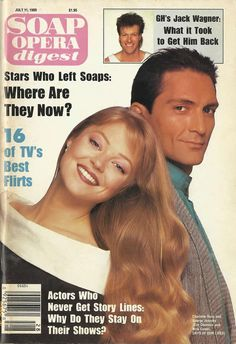 classicsodcovers:Classic SOD Cover Date: July 11, 1989 Charlotte Ross & George Jenesky (Eve & Nick, DAYS OF OUR LIVES)(inset) Jack Wagner (Frisco, GENERAL HOSPITAL)