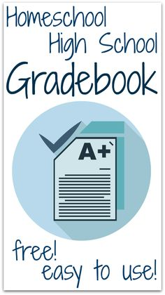 Homeschool High School Gradebook - free and easy to use!  Other links to great high school record forms, too!