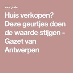 Huis verkopen? Deze geurtjes doen de waarde stijgen - Gazet van Antwerpen