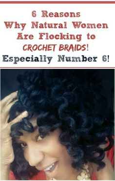 6 REASONS WHY NATURAL WOMEN ARE FLOCKING TO CROCHET BRAIDS! ESPECIALLY NUMBER 6! Crochet Braids | Marley Hair | Natural Hair
